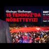 Başkan Erdem, Sancaktepelileri 15 Temmuz nöbetine davet ediyor