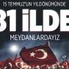 Türkiye genelinde 15 Temmuz hassasiyeti!