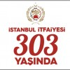 İstanbul İtfaiyesi 303 yaşında